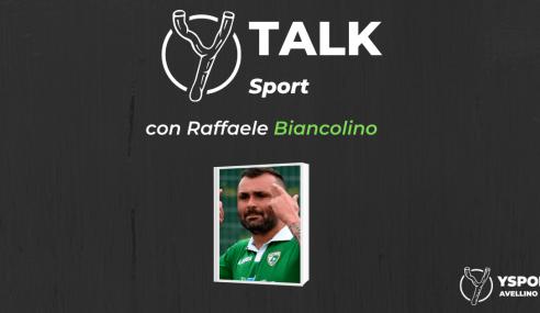 YTalk Sport con Raffaele Biancolino